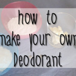 TUTORIAL: Natural DIY Deodorant