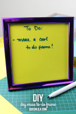 TUTORIAL: Dry Erase To-Do List Frame