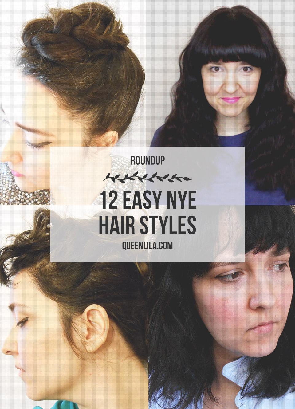 12 Easy Step By Step Natural Eye Make Up Tutorials For: 12 Easy NYE Hair Styles